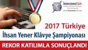 2017 Türkiye İhsan Yener Klâvye Şampiyonası Sonuçlandı